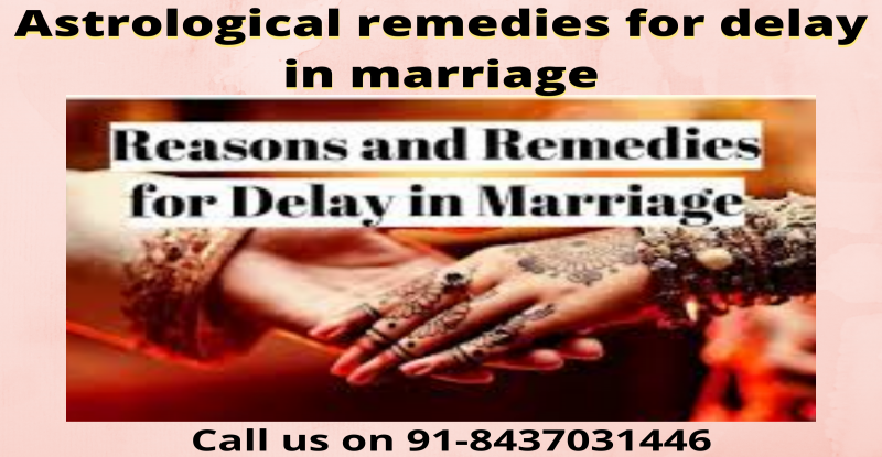 Astrological remedies for delay in marriage